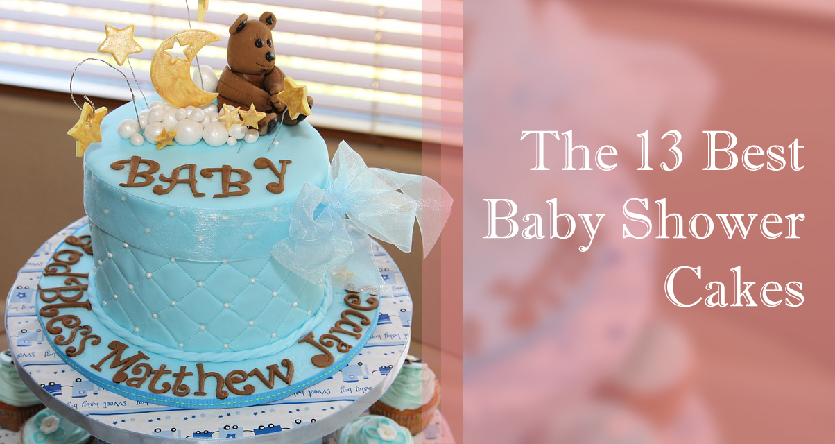 The 13 Best Baby Shower Cakes
